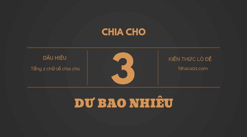 Dàn đề chia hết cho 3, chia 3 dư 1, chia 3 dư 2 là gì, gồm những số nào?
