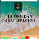 Tải loto188 và hướng dẫn cài đặt nhanh app trên điện thoại
